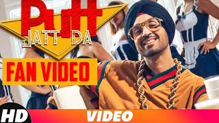 Putt Jatt Da (Fan Video) | Diljit Dosanjh | Ikka I Kaater I Latest Songs 2018 | New Songs