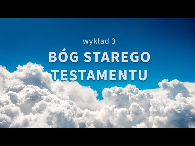 3. Bóg Starego Testamentu - Odkryj Boga na nowo - Samuel Braga