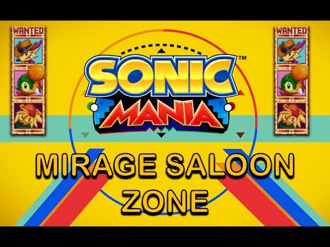 Sonic Mania OST: Mirage Saloon Zone [HD] + Download