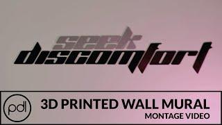 3D Printed Wall Mural | Seek Discomfort | Practical Design Laboratory