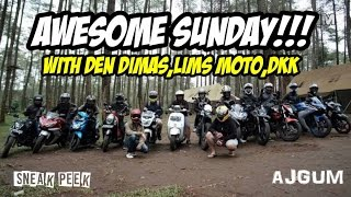 Motor-motoran bareng Den Dimas, Lims Moto dkk | Awesome Sunday!!! [Sneak peek]