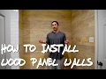 How to Install Wood Panel Walls (Ep 29)