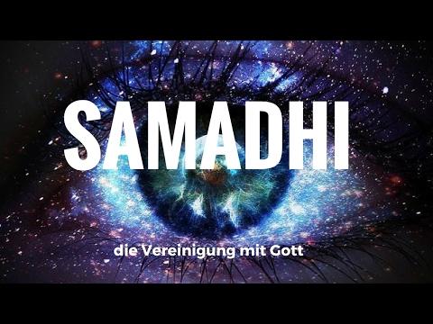 Samadhi - Die Vereinigung mit Gott ( deutscher Untertitel )