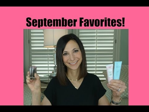 September Favorites | Mature Skin | Oily Skin | Dr. Dani Fisher