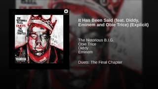 It Has Been Said (feat. Diddy, Eminem and Obie Trice) (Explicit)