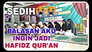 Download Lagu SEDIH 😭😭 BALASAN LAGU AKU INGIN JADI HAFIDZ QUR'AN DARI ABI DAN LIRIK mp3