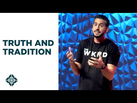 Truth and Tradition | Manny Fernandez | Central Bible Church