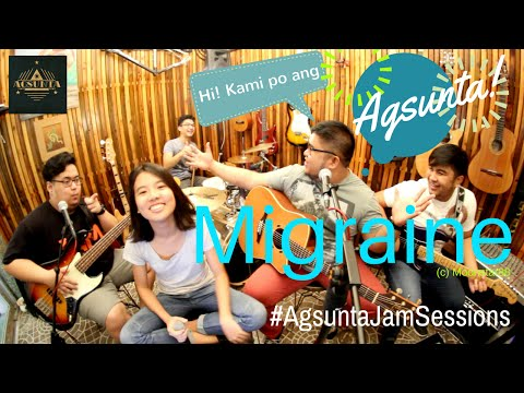 Migraine   (c) Moonstar88   #AgsuntaJamSessions ft. Yzabel Torres