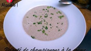Soupe - Velouté de Champignons à la Crème