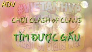 Clash Of Clans War: FA Chơi CoC Tìm Được GẤU (26)