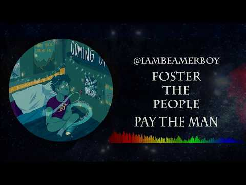 Pay The Man - Foster The People - Legendado
