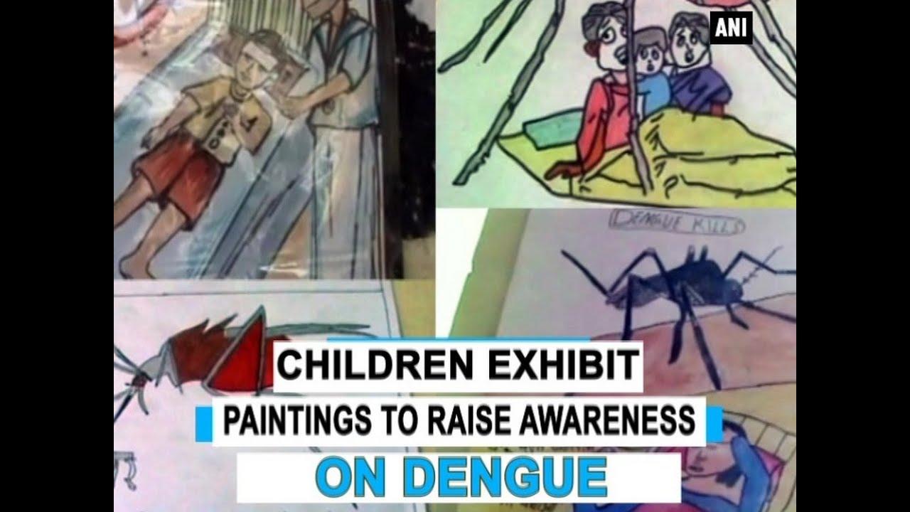 Children exhibit paintings to raise awareness on dengue - ANI News