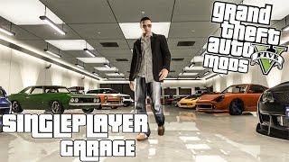SINGLEPLAYER GARAGE MOD / GTA 5 PC / (GRAND THEFT AUTO V)
