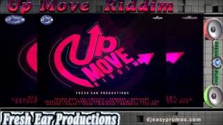 Up Move Riddim mix ●SEPT 2016●  ( Fresh Ear Productions)  Mix by djeasy