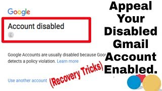 How To Recover Your Disabled Gmail Account | Enabled Appeal Bengali Tricks 2018