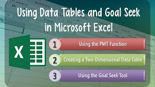 Excel Lesson 04: Using Data Tables and Goal Seek in Microsoft Excel