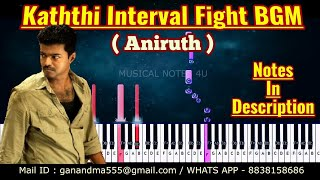 Kaththi Before Interval Fight BGM  Piano notes | #kaththi | #Aniruth |Tutorial | keyboard | cover