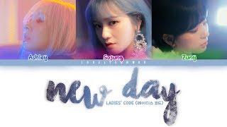 LADIES' CODE (레이디스 코드) – NEW DAY Lyrics (Color Coded Han/Rom…