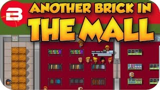 Another Brick In The Mall Gameplay - BUILD SOMETHING BIG (Let