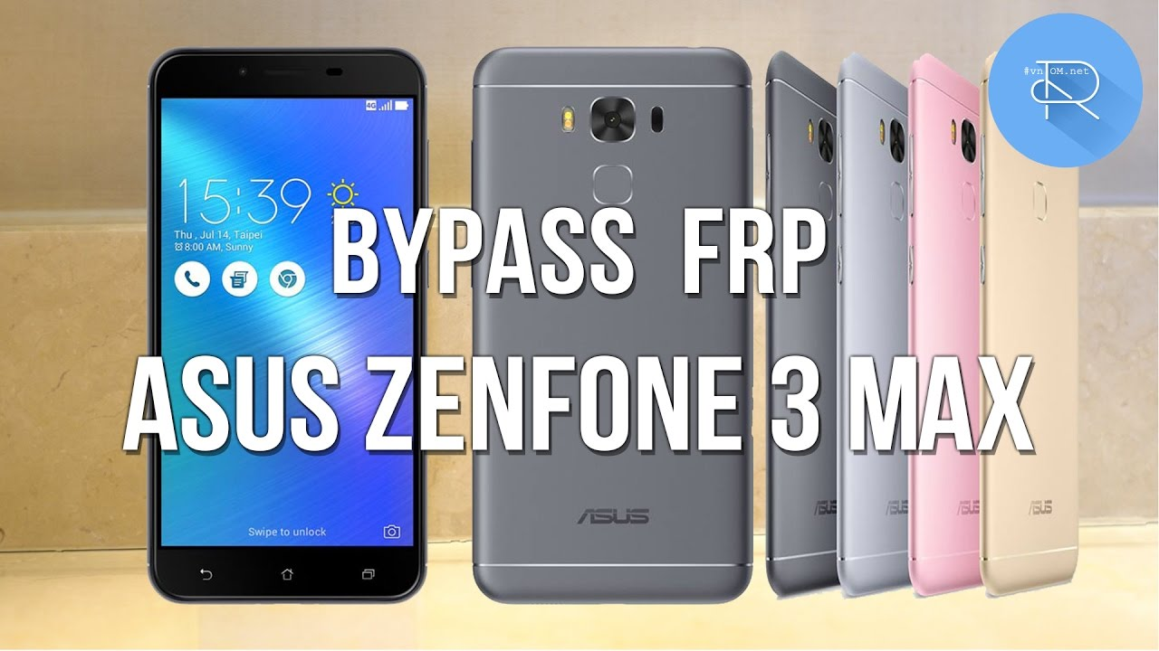 Bypass Frp Google Account Asus Zenfone 3 Max Newest 2017 Youtube