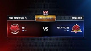 HELLRAISERS vs 7PLAYS.PB Week 4 Match 5 WGL RU Season I 2015-2016. Gold Series Group  Round