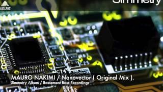 Mauro Nakimi - Nanovector ( Original Mix ).