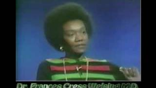 Dr. Frances Cress Welsing on Racism-White Supremacy