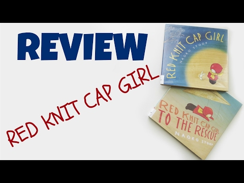 picture-book-reviews-|-red-knit-cap-girl-|-red-knit-cap-girl-to-the-rescue