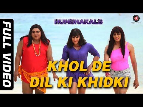 Khol De Dil Ki Khidki Full  HD  Humshakals  Saif, Riteish & Ram  Mika & Palak