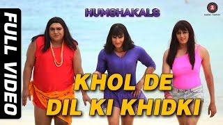 Download Khol De Dil Ki Khidki Full Video HD | Humshakals | Saif, Riteish & Ram | Mika & Palak