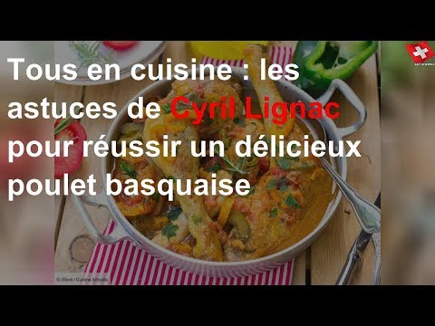 tous-en-cuisine-:-les-astuces-de-cyril-lignac-pour-réussir-un-délicieux-poulet-basquaise