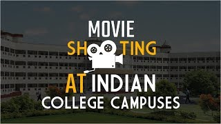 8 Bollywood Movies shot at Indian College Campuses