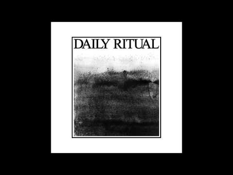 Daily Ritual - Desperation in a Police State