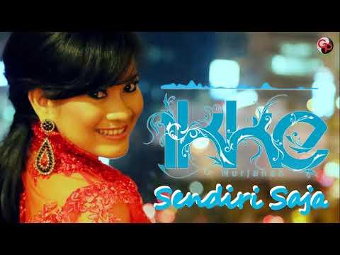 Ikke Nurjanah - Sendiri Saja (Official Audio)