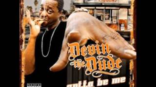 Devin The Dude - Jus Coolin