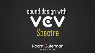 Sound Design with VCV Spectra