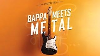 Download Hindi Video Songs - BAPPA MEETS METAL [ Official Video ] - Rohit, Sridhar and Kaushik