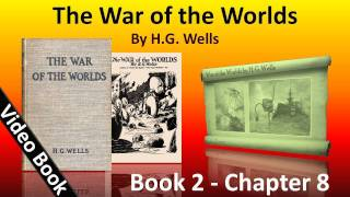Book 2 - Ch 08 - The War of the Worlds by H. G. Wells - Dead London