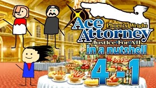 Phoenix Wright Ace Attorney: Justice For All In A Nutshell - Case 4 - Investigation