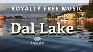 Royalty Free Music | Background Music | Dal Lake | Stock Music