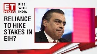 Reliance planning to buy ITC's stakes in EIH | Exclusive on ET Now