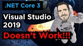 [SOLVED] .NET Core 3 is not working in Visual Studio 2019