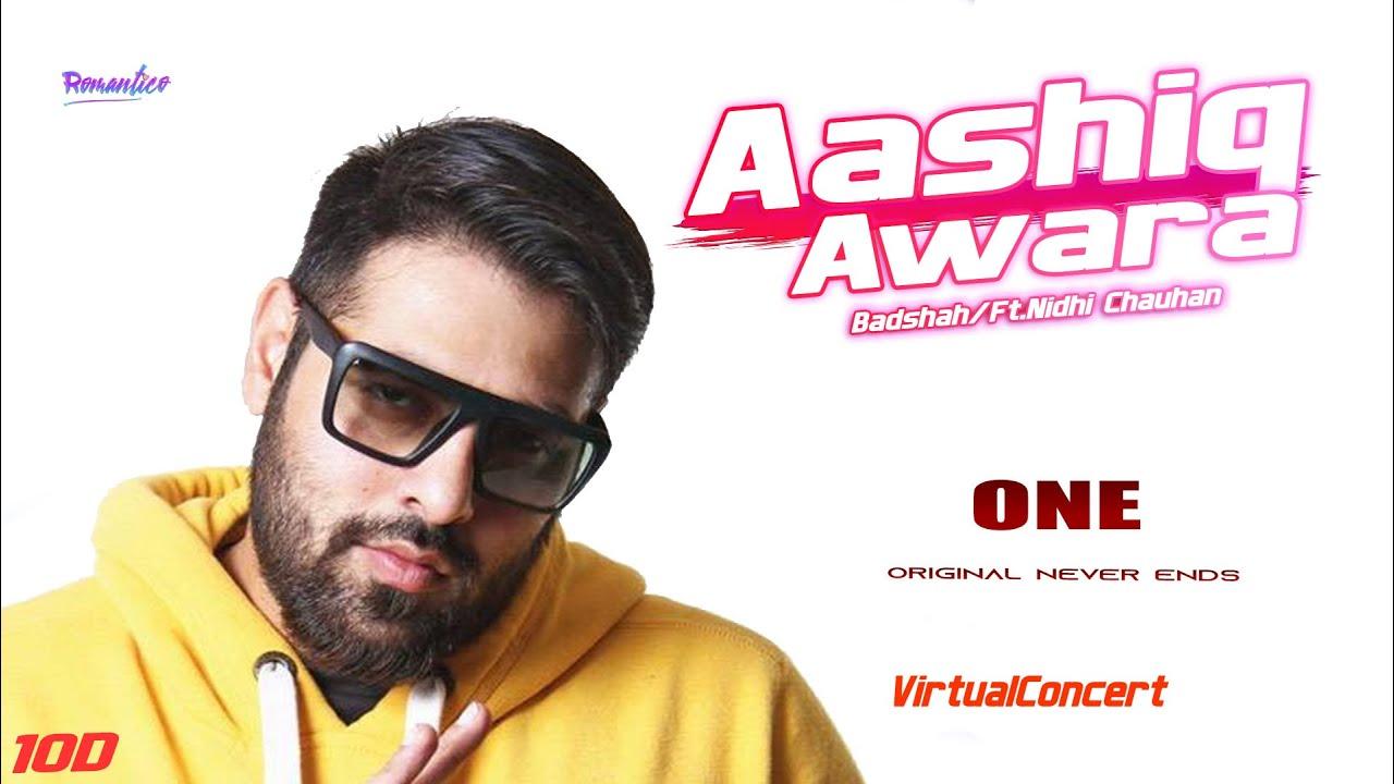 Badshah - Aashiq Awaara | Sunidhi Chauhan | ONE Album | VirtualConcert|Romantico 10D