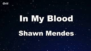 In My Blood - Shawn Mendes Karaoke 【With Guide Melody】 Instrumental