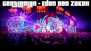 Gentleman - Eden Ben Zaken (Remix)