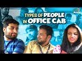 Types Of People in Office Cab || Chill Maama || Tamada Media