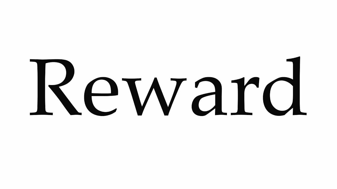 How to Pronounce Reward