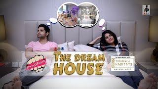 SIT | PKP | THE DREAM HOUSE | S1E28 | Pracheen Chauhan | Pooja Gor
