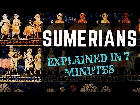 Sumerians and their