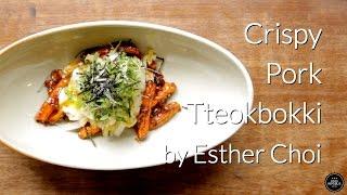 Crispy Pork Tteokbokki With Mŏkbar's Esther Choi